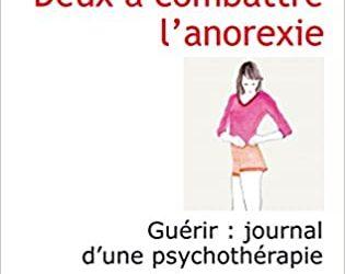 «Deux à combattre l'anorexie»